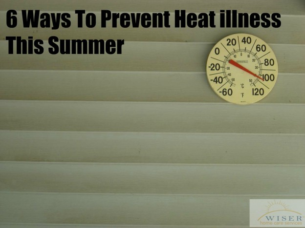 6 Ways To Prevent Heat Illness This Summer