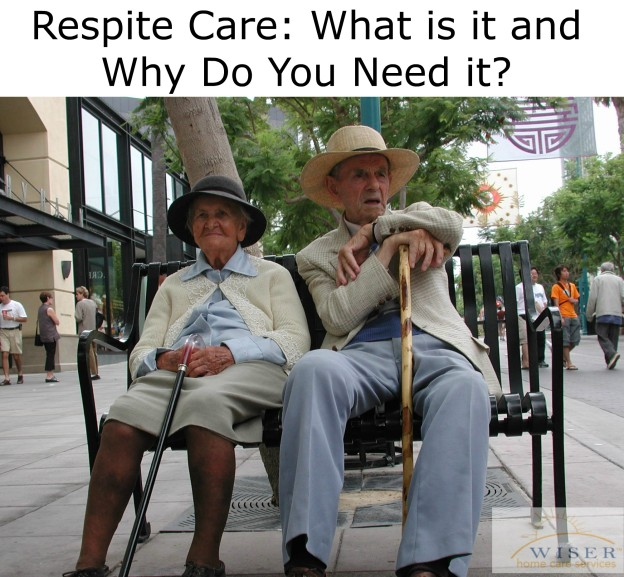 Respite Care: What is it and Why Do You Need it?