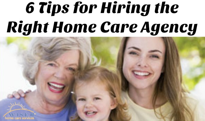 Since November is National Home Care and Hospice Month, we thought it would be fitting to share these 6 tips to help you find the right home care agency.