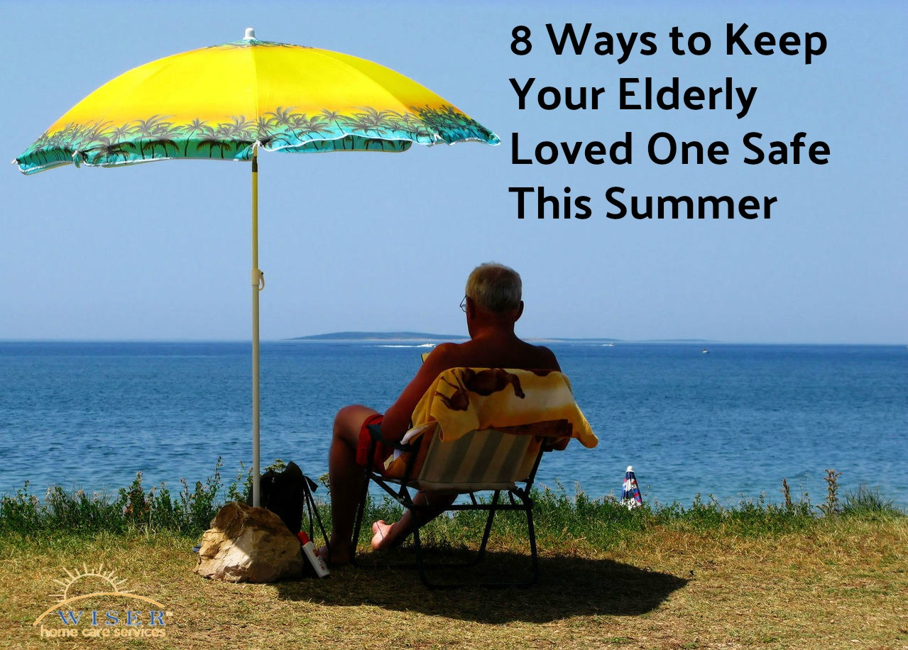 Summer is finally upon us and that means consistently hot weather. Keep your elderly loved one safe this Summer with these 8 Senior Summer Safety Tips.
