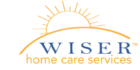 Wiser Home Care Services is committed to providing high quality, client-centered and affordable care services to our clients that allow them to lead dignified and independent lives in the comfort and safety of their own homes.