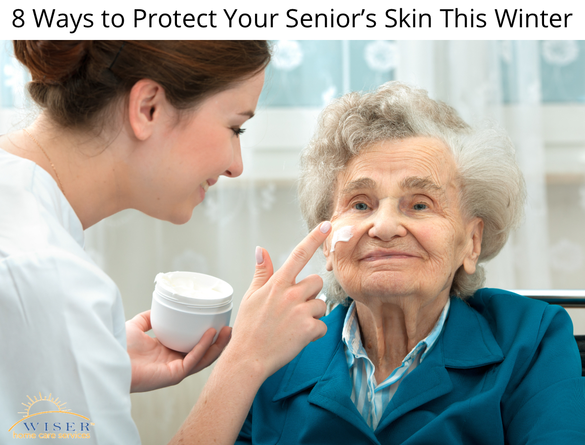 8 Ways to Protect Your Senior's Skin This Winter